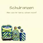 Schulranzen Tipps von koffer24!